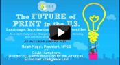 The Future of Print in the U.S. – Landscape, Implications and Opportunities Video